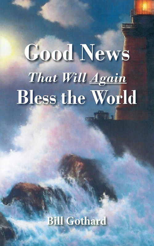 Good News That Will Again Bless the World cover